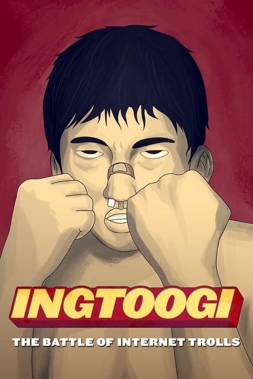 INGtoogi: The Battle of Internet Trolls (2013)