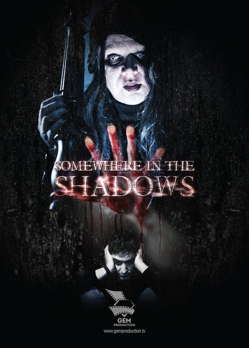 Somewhere In The Shadows (2016)