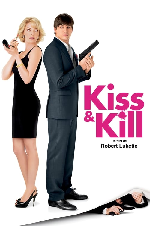 Kiss & Kill (2010)