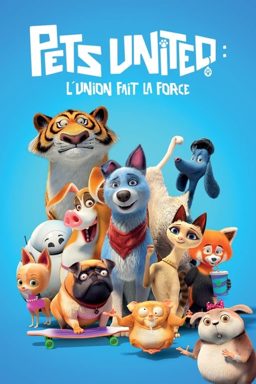 [HD] Pets United : L'union fait la force (2019) streaming vf