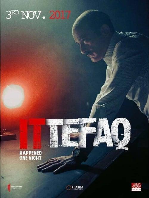 Ittefaq: It happened one night Bitte