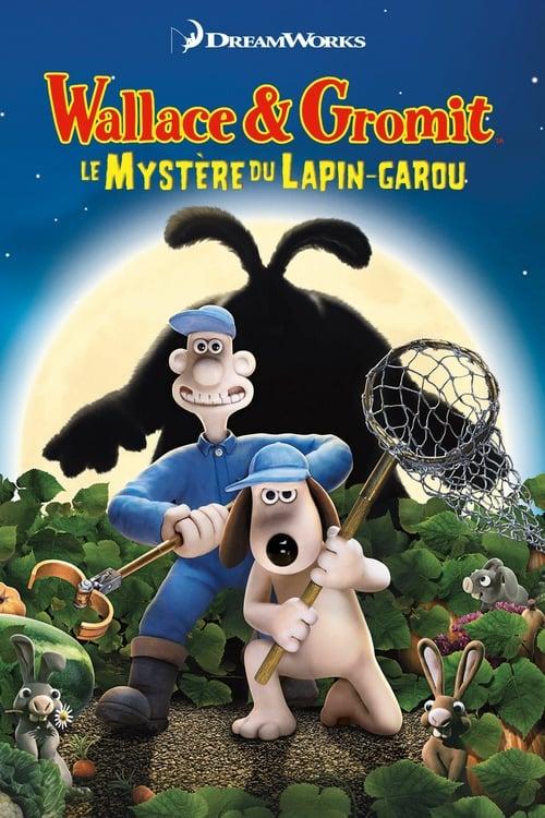 [VF] Wallace & Gromit : Le mystère du lapin-garou (2005) Streaming HD FR