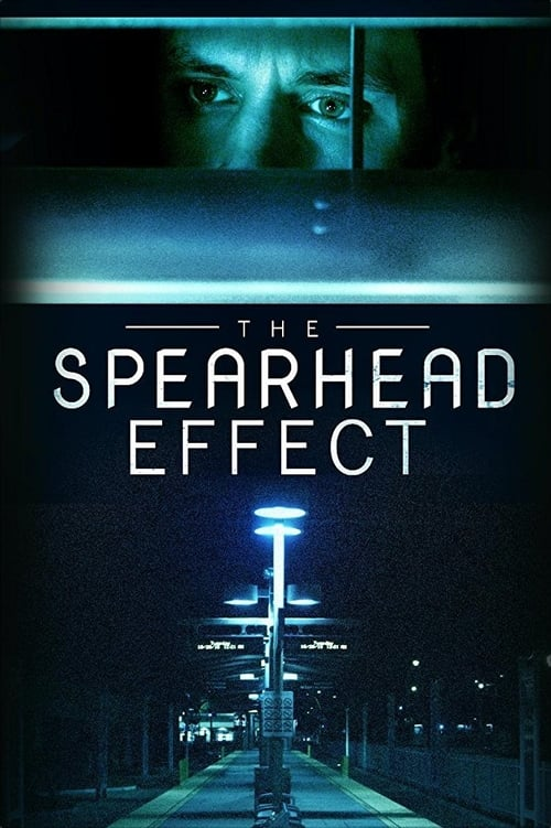 The Spearhead Effect poster