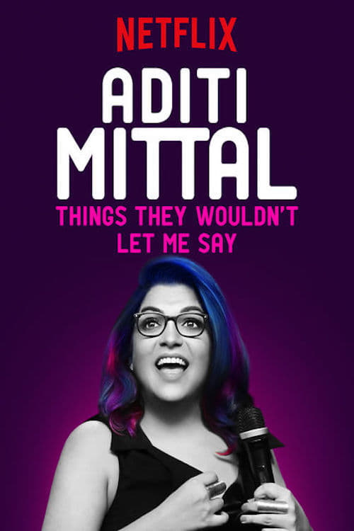 Download Aditi Mittal: Things They Wouldn't Let Me Say Megavideo