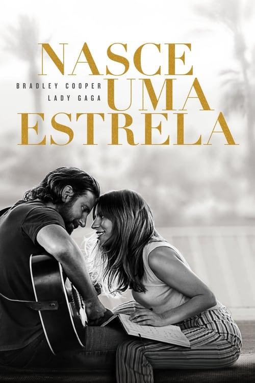 Assistir Nasce Uma Estrela 2018 - HD 720p Legendado Online Grátis HD