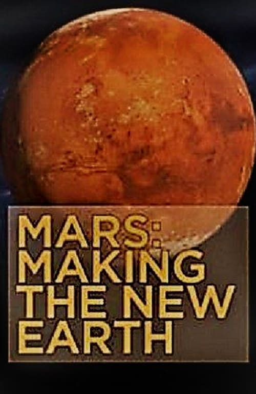 Regarde Le Film Mars: Making the New Earth De Bonne Qualité