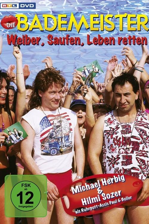Die Bademeister – Weiber, saufen, Leben retten 1999