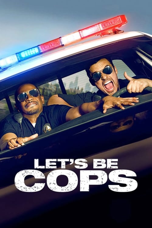 Watch Let's Be Cops (2014) Best Quality Movie