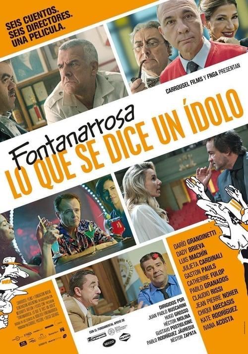 Película Fontanarrosa, lo que se dice un ídolo En Línea