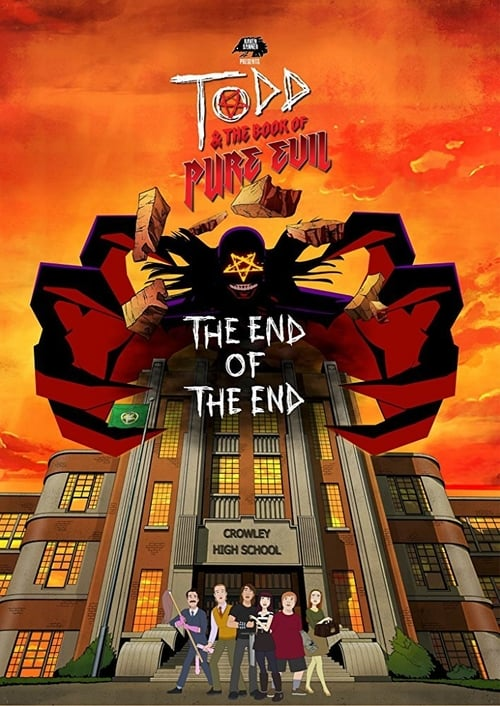 Assistir Todd and the Book of Pure Evil: The End of the End Online