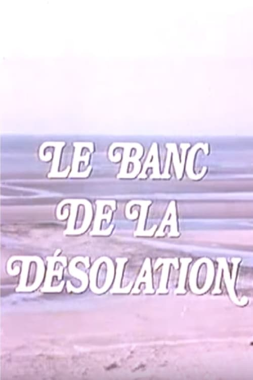 The Bench of Desolation (1974)