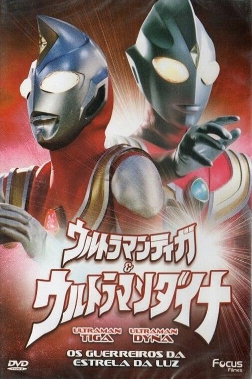 Assistir Filme Ultraman Tiga & Ultraman Dyna - Os Guerreiros da Estrela da Luz Online