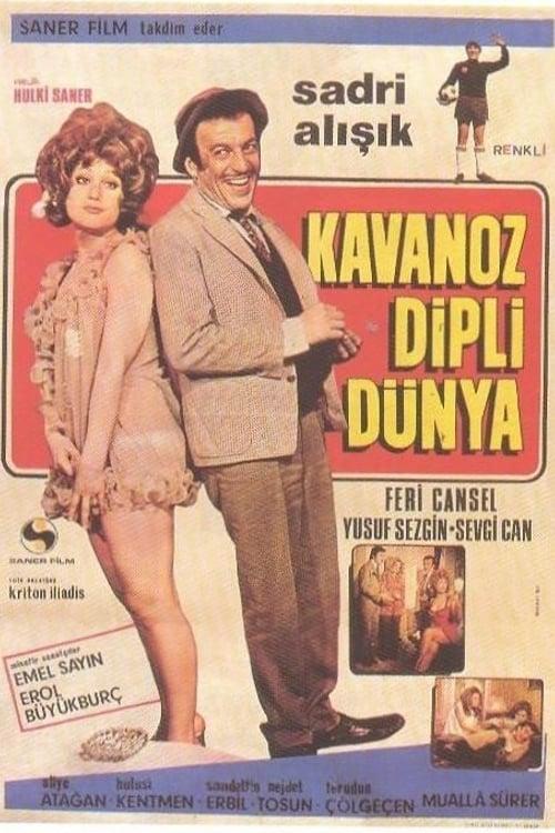 Kavanoz Dipli Dünya (1971)