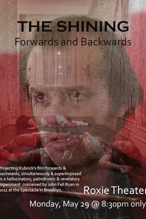 The Shining Forwards and Backwards (2011)