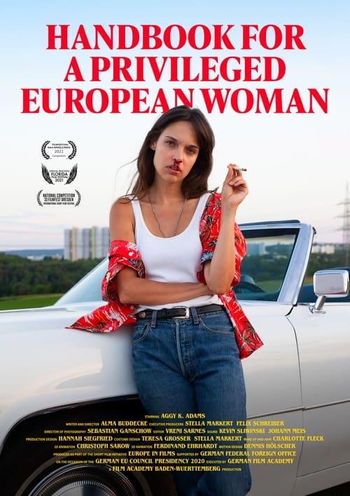 Handbook for a Privileged European Woman (2021) Poster