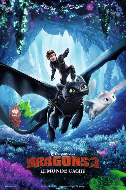 Regarder $ Dragons 3 : Le Monde caché Film en Streaming VOSTFR