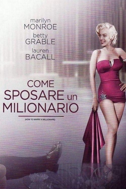 Come sposare un milionario (1953)