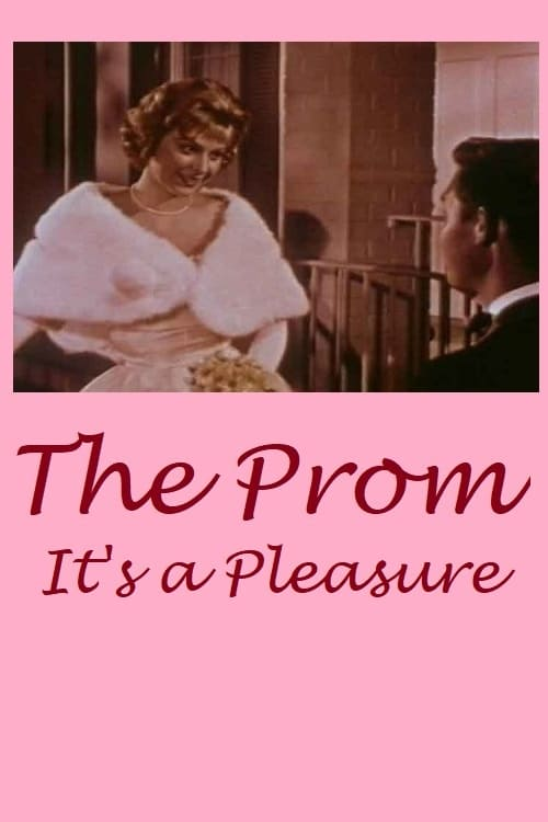 The Prom: It's a Pleasure!