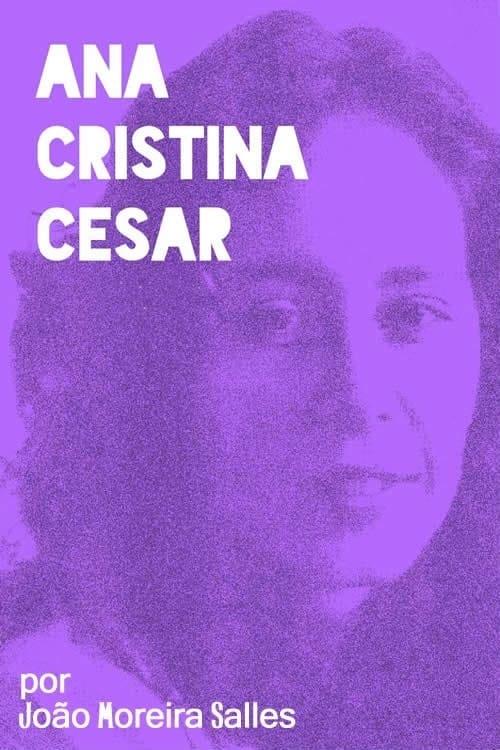 Ver pelicula Ana Cristina Cesar Online