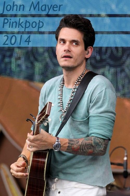 John Mayer - Pinkpop 2014, Landgraaf, Netherlands (2014)