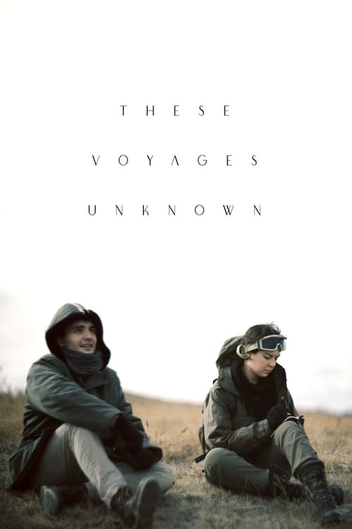 These Voyages Unknown