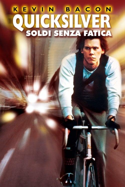 Quicksilver - Soldi senza fatica (1986)