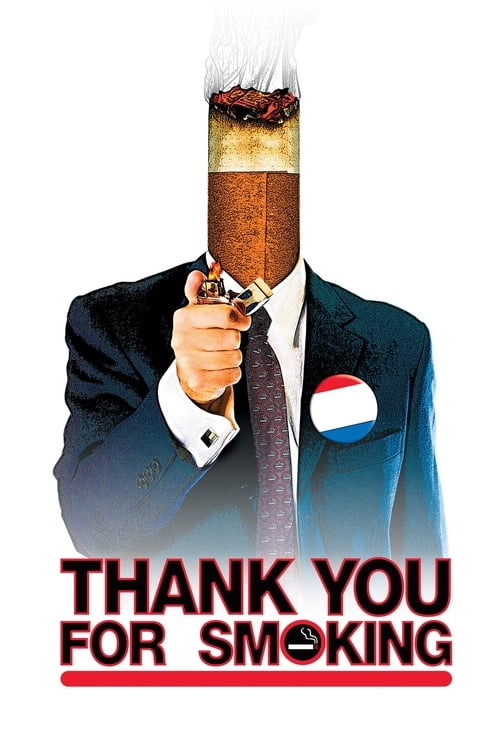 Thank You for Smoking film en streaming
