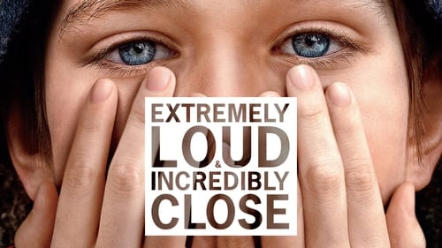 Extremely Loud & Incredibly Close - This is not a story about September 11th, it's a story about every day after. - Azwaad Movie Database