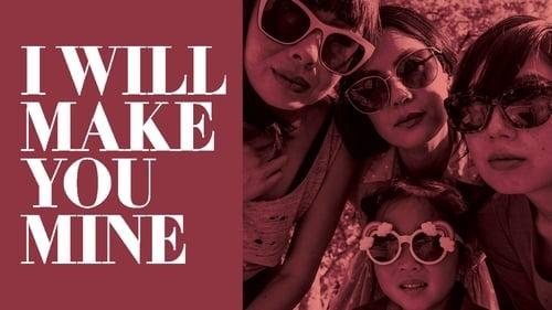 I Will Make You Mine (2020)