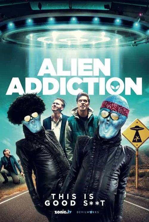 Alien Addiction Poster