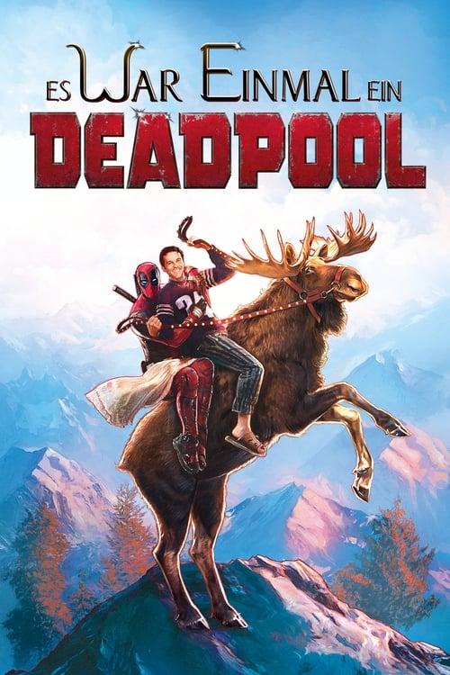 Deadpool: Es war einmal ein Deadpool - Komödie / 2019 / ab 12 Jahre