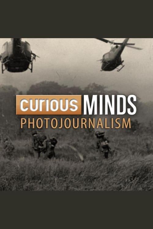 Curious Minds: Photojournalism ( Curious Minds:  Photojournalism )