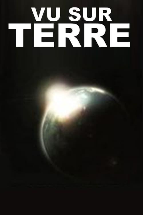 Vu sur Terre (2010)