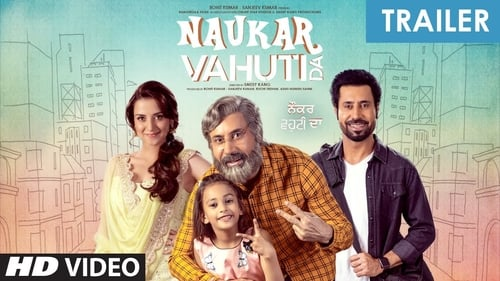 Naukar Vahuti Da (2019) Latest Punjabi Movie Watch Online Free Download HD