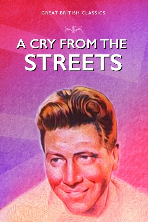 A Cry from the Streets