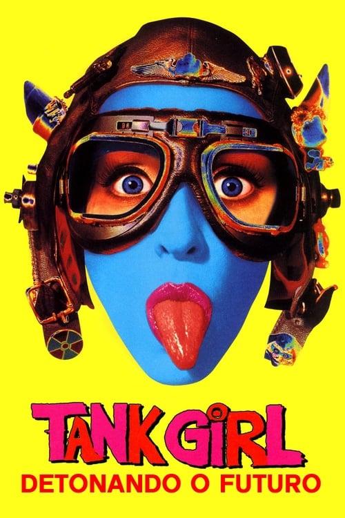 Assistir Filme Tank Girl - Detonando o Futuro Em Português