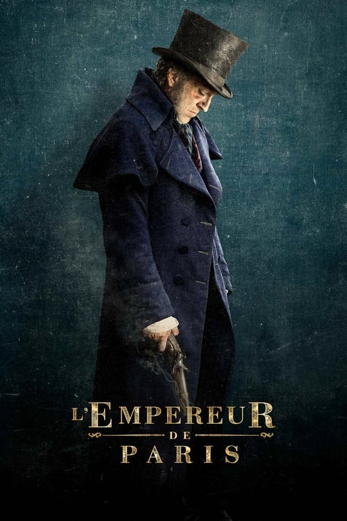 Télécharger ۩۩ L'Empereur de Paris Film en Streaming HD