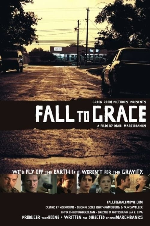 Fall to Grace (2006)