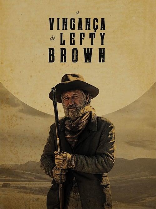 Assistir A Vingança de Lefty Brown 2018 - HD 720p Legendado Online Grátis HD