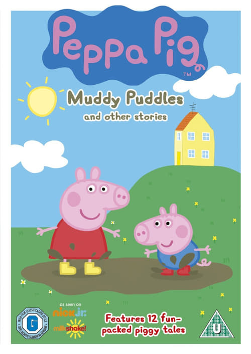 Peppa Pig: Muddy Puddles (2007)