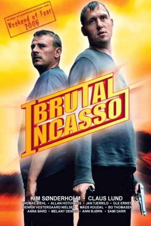 Brutal incasso (2005)