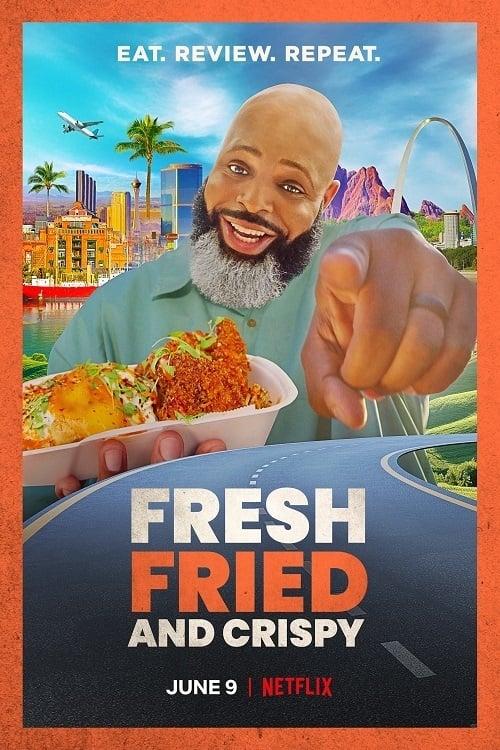 Fresh, Fried & Crispy - Poster