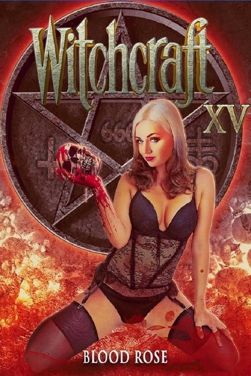 Witchcraft 15: Blood Rose poster