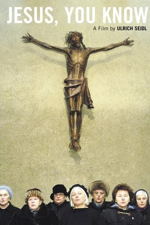 Jesus, You Know (2003)