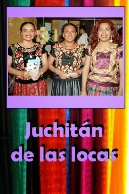 Juchitan, Queer Paradise (2002)