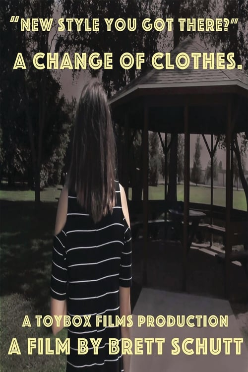 A Change of Clothes