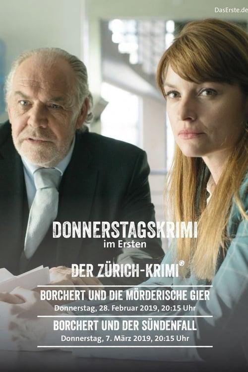 Ver Der Zürich-Krimi - Borchert und die mörderische Gier Duplicado Completo