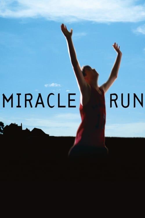 شاهد الفيلم Miracle Run بجودة HD 720p