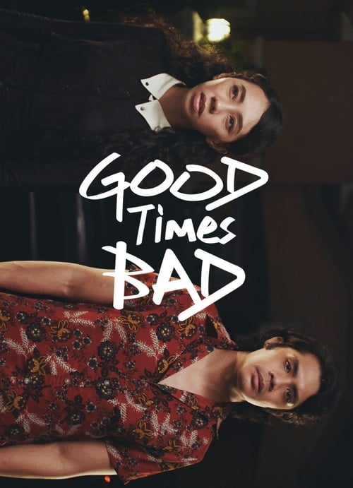 Looking Good Times Bad