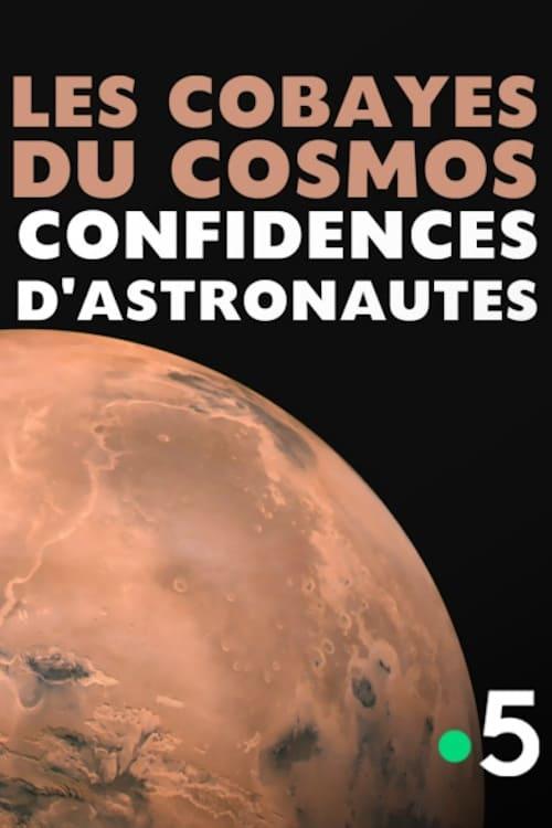 Baixar Les cobayes du cosmos, confidences d'astronautes Completamente Grátis